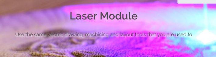 Vectric-Laser-Module-Highlight-Photo